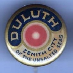 Duluth Button - Zenith City of the Unsalted Seas
