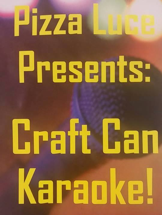 Craft Can Karaoke at Pizza Luce